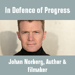 Out of the box speech by Johan Norberg: In Defence of Progress