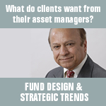 What do clients want from their asset managers?