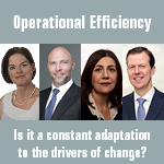 Operational Efficiency - Is it a constant adaptation to the drivers of change?