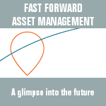 Fast forward Asset Management: A glimpse into the future