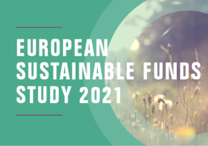 European sustainable funds study 2021: a presentation of key findings
